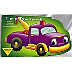I'm A Tow Truck by Nancy Parent