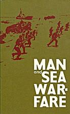 Man and sea warfare : the training of Soviet…
