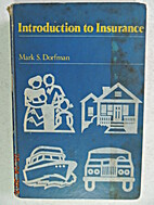 Introduction to insurance by Mark S. Dorfman