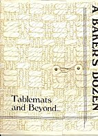 A BAKERS DOZEN – Table mats and beyond…