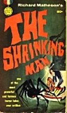 The Incredible Shrinking Man by Richard…