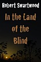 In the Land of the Blind: A Zombie Story by…