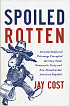 Spoiled Rotten: How the Politics of…