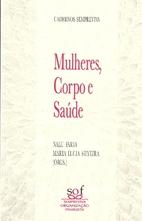 Mulheres, Corpoe e Saúde by Nala Faria