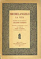 Michelangelo La vita by Ascanio Condivi