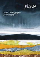 Gaelic Orthographic Conventions 2005 by…
