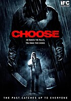 Choose [movie] by Marcus Graves (director)