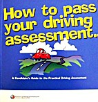 How to pass your driving assessment : a…