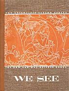 We See by George Willard Frasier