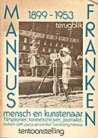Mannus Franken : mensch en kunstenaar by Els…
