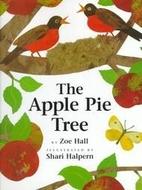 The Apple Pie Tree by Zoe Hall