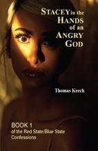 Stacey in the Hands of an Angry God (The Red…