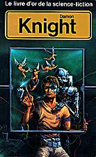 Le livre d'or de la Science-Fiction : Damon…