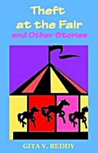 Theft at the Fair and Other Stories by Gita…