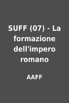 SUFF (07) - La formazione dell'impero romano…