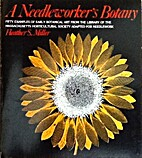 A needleworker's botany: Fifty examples of…