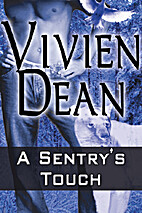 A Sentry's Touch by Vivien Dean