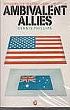 Ambivalent Allies by De Phillips