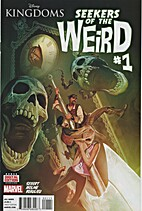Disney Kingdoms Seekers of the Weird #1 by…