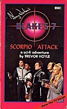 Scorpio Attack by Trevor Hoyle