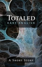 Totaled by Kary English