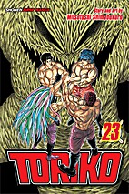 Toriko, Vol. 23: Meal Fit for a King by…