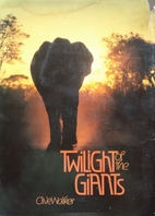 Twilight of the giants by Clive Walker
