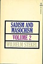 Sadism and masochism: The psychology of…