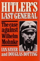Hitler's Last General : The Case…