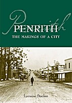 Penrith : the makings of a city by Lorraine…