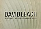 David Leach: A Monograph by Robert Fournier