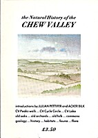 The Natural History of the Chew Valley by…