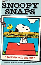Snoopy with the Lot (Snoopy Snaps) by…
