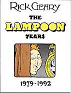 The Lampoon Years 1979-1992 by Rick Geary