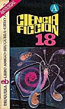 Ciencia ficción - selección 18 by Carlo…