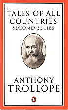 Tales of All Countries 2 (Trollope, Penguin)…
