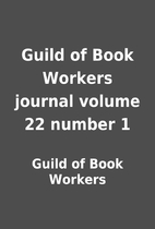 Guild of Book Workers journal volume 22…
