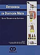 Ortodoncia en dentición mixta by Luz…
