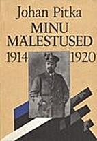 Minu mälestused 1914-1920 : Suure…