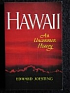 Hawaii: an uncommon history by Edward…