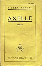 Axelle by Pierre Benoit