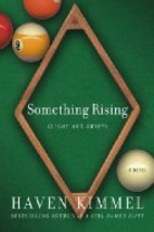 Something Rising (Light and Swift) by Haven…
