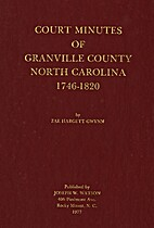 Court minutes of Granville County, North…