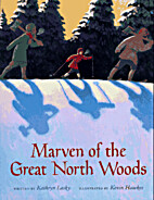 Marven of the Great North Woods [Hardcover]
