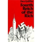 Fourth Reich of the Rich by Des Griffin