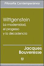 Wittgenstein. La modernidad, el progreso y…