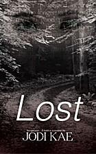 Lost (Saved by Love, Bk. 1) by Jodi Kae