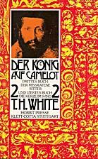 Der König auf Camelot - Band 3+4: Der…