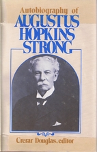 Autobiography of Augustus Hopkins Strong by…