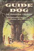 Guide dog by Dorothy Clewes